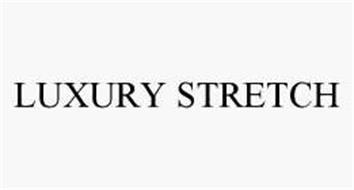 LUXURY STRETCH