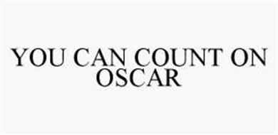 YOU CAN COUNT ON OSCAR