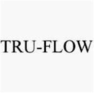 TRU-FLOW