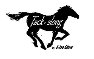 TACK ALONG BY E-ZEE SHOW