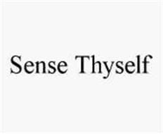 SENSE THYSELF