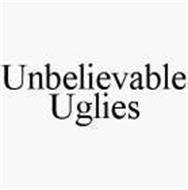 UNBELIEVABLE UGLIES