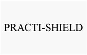 PRACTI-SHIELD
