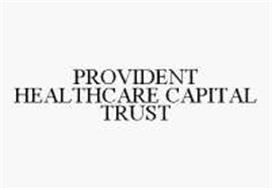 PROVIDENT HEALTHCARE CAPITAL TRUST