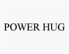 POWER HUG