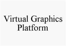 VIRTUAL GRAPHICS PLATFORM