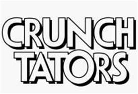 Crunch Tators Trademark Of Frito Lay North America Inc Serial