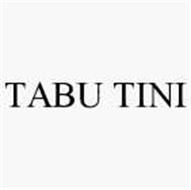 TABU TINI