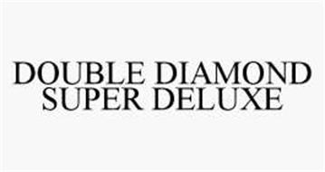 DOUBLE DIAMOND SUPER DELUXE