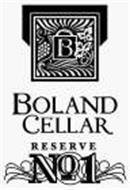 B BOLAND CELLAR RESERVE NO 1