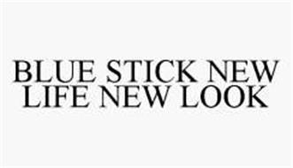 BLUE STICK NEW LIFE NEW LOOK