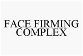 FACE FIRMING COMPLEX