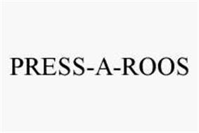 PRESS-A-ROOS