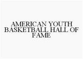 AMERICAN YOUTH BASKETBALL HALL OF FAME