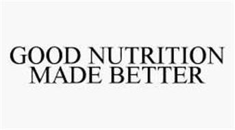 GOOD NUTRITION MADE BETTER