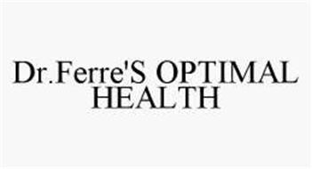 DR.FERRE'S OPTIMAL HEALTH