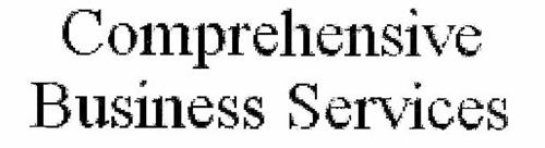 COMPREHENSIVE BUSINESS SERVICES