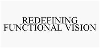 REDEFINING FUNCTIONAL VISION
