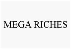 MEGA RICHES
