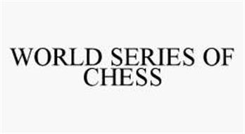 WORLD SERIES OF CHESS