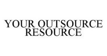 YOUR OUTSOURCE RESOURCE