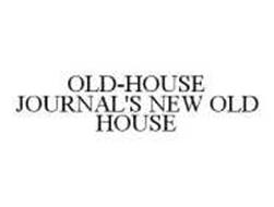 OLD-HOUSE JOURNAL'S NEW OLD HOUSE