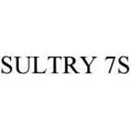 SULTRY 7S
