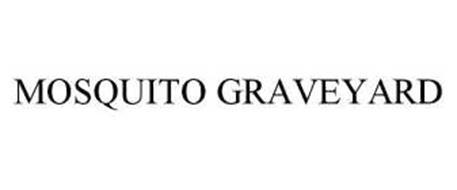 MOSQUITO GRAVEYARD