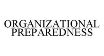 ORGANIZATIONAL PREPAREDNESS