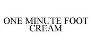ONE MINUTE FOOT CREAM