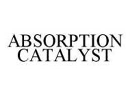 ABSORPTION CATALYST