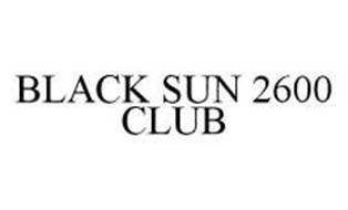 BLACK SUN 2600 CLUB