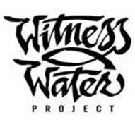 WITNESS WATER PROJECT