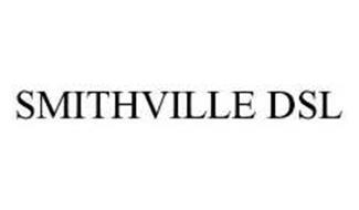 SMITHVILLE DSL
