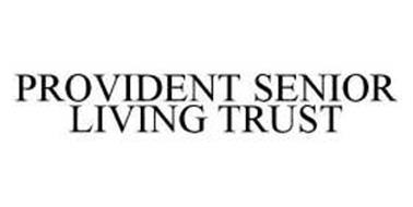 PROVIDENT SENIOR LIVING TRUST