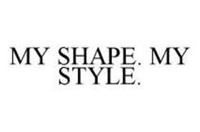 MY SHAPE. MY STYLE.