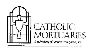 CATHOLIC MORTUARIES A SUBSIDIARY OF STEWART ENTERPRISE, INC.