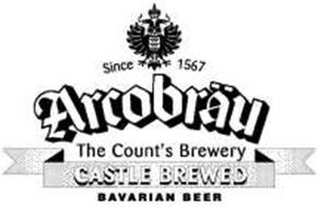 SINCE 1567 ARCOBRÄU THE COUNT'S BREWERY CASTLE BREWED BAVARIAN BEER