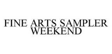 FINE ARTS SAMPLER WEEKEND