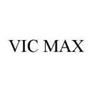 VIC MAX