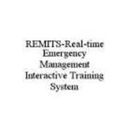 REMITS-REAL-TIME EMERGENCY MANAGEMENT INTERACTIVE TRAINING SYSTEM