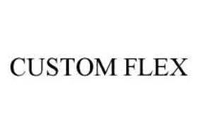 CUSTOM FLEX
