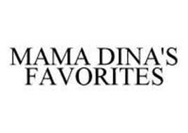 MAMA DINA'S FAVORITES