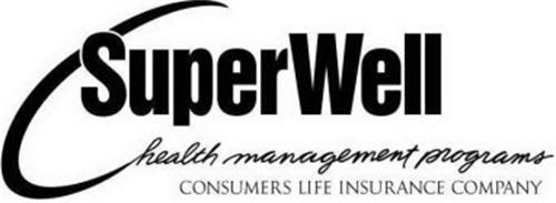 SUPERWELL HEALTH MANAGEMENT PROGRAMS CONSUMERS LIFE INSURANCE COMPANY