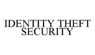 IDENTITY THEFT SECURITY