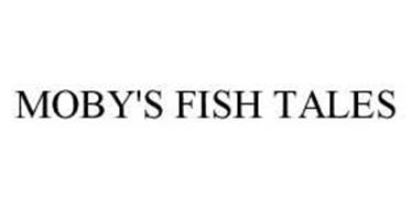 MOBY'S FISH TALES