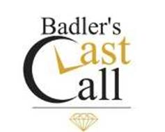 BADLER'S LAST CALL
