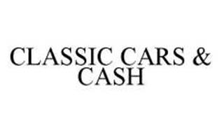 CLASSIC CARS & CASH