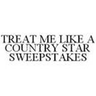 TREAT ME LIKE A COUNTRY STAR SWEEPSTAKES