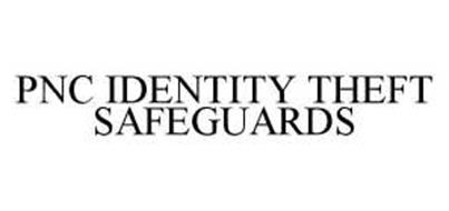 PNC IDENTITY THEFT SAFEGUARDS